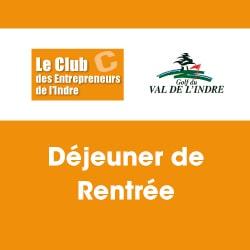 Déjeuner de rentrée du Club des Entrepreneurs de l'Indre au Golf du Val de l'Indre