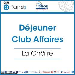 Déjeuner mensuel du Club Affaires de La Châtre