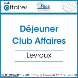 Déjeuner mensuel du Club Affaires de Levroux