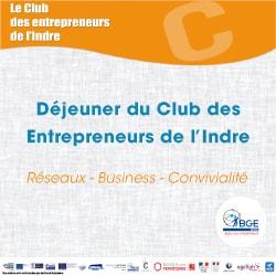 Déjeuner du Club des Entrepreneurs de l'Indre @ Espace des Halles