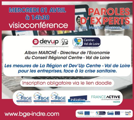 Visioconférence de paroles d'experts concernant les mesures de la Région et Dev'up Centre-Val de Loire pour les entreprises, face à la crise sanitaire